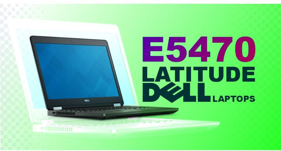 لپ تاپ Latitude E5470