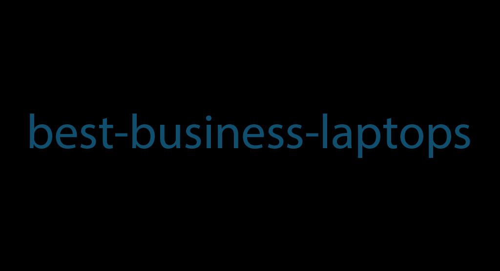 بهترین لپتاپ های مناسب کسب و کار