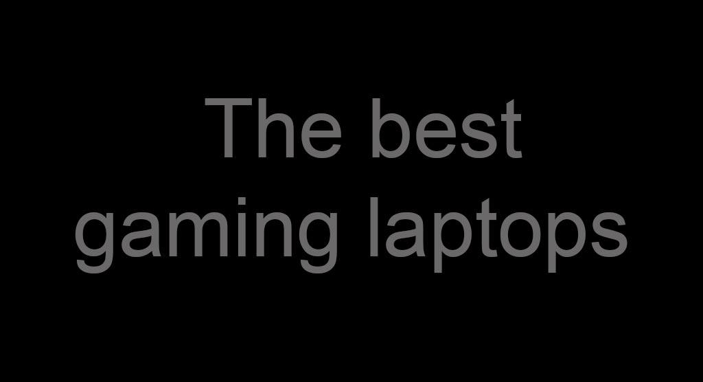 بهترین لپتاپ های گیمینگ